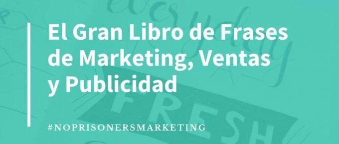 Frases de marketing, ventas y publicidad