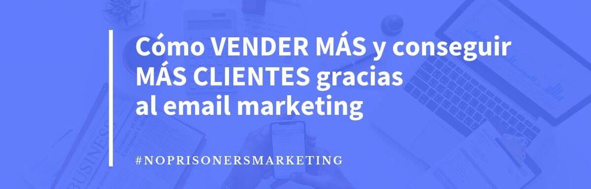 Cómo hacer email marketing para vender más