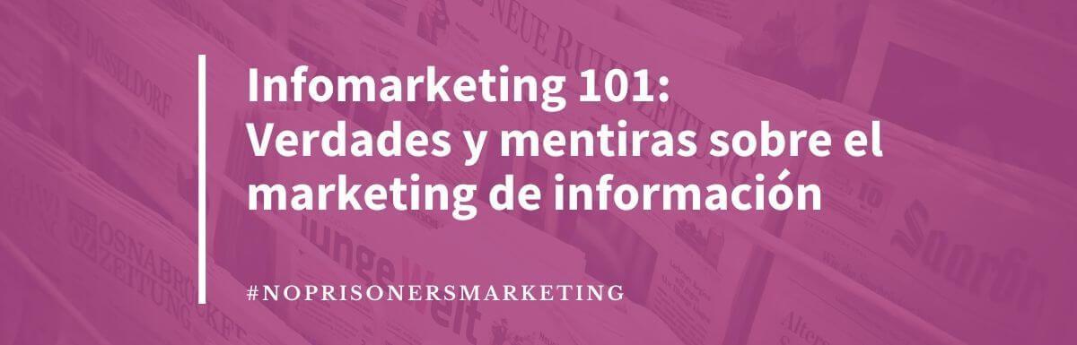 Infomarketing 101: Guía completa para el infomarketer